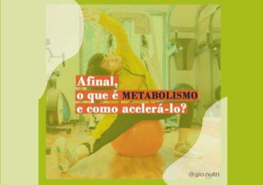 Afinal, o que é metabolismo e como acelerá-lo?